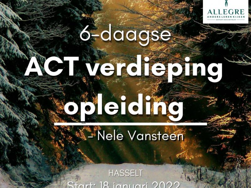 6-daagse ACT verdiepingsopleiding te Hasselt - ODB0003508 - met start op 18 januari 2022