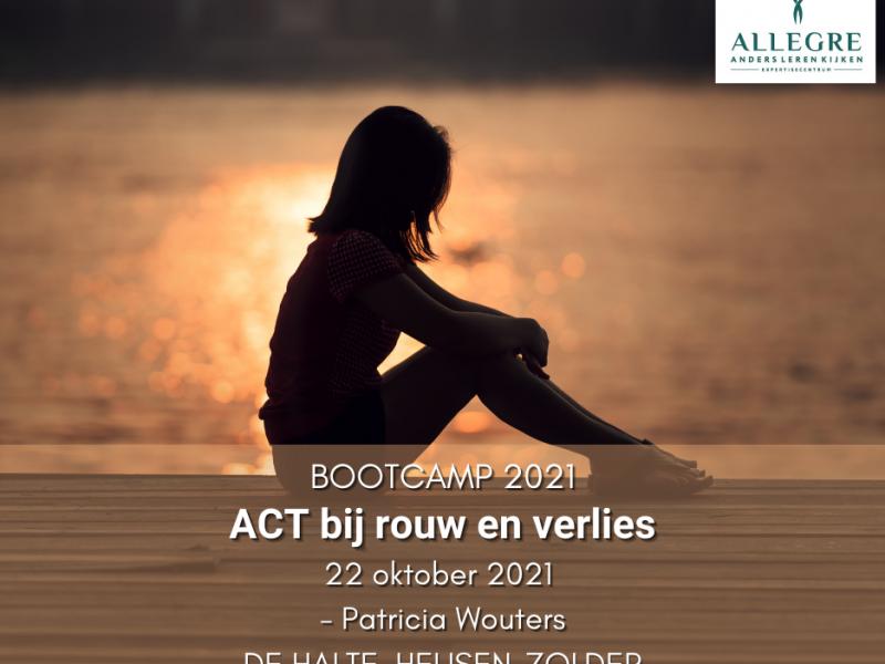 Bootcamp workshop: ACT bij rouw en verlies – 22 oktober 2021