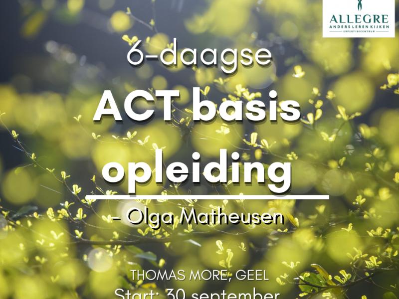 6-daagse basisopleiding ACT i.s.m. Thomas More - ODB0003507 - met start op 30 september