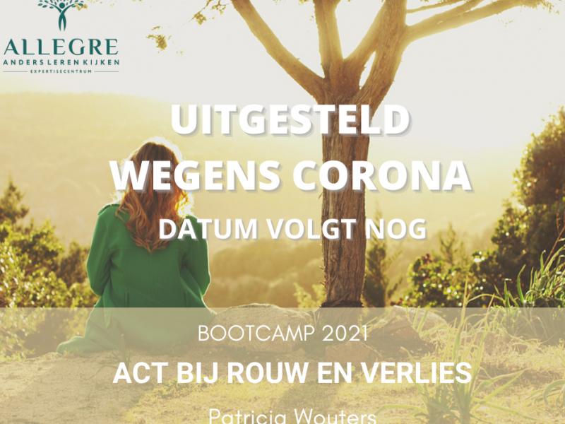 UITGESTELD! Bootcamp workshop: ACT bij rouw en verlies – nieuwe datum volgt